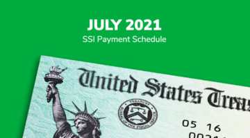 SSI Social Security Benefits Payment Schedule: July 2021
