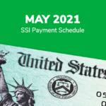 SSI Social Security Benefits Payment Schedule: May 2021